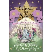 The Missing Ballerina Mystery by Holly Willoughby