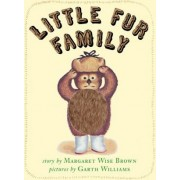 Little Fur Family Deluxe Edition by Margaret Wise Brown