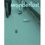 Wanderlust: Actions, Traces, Journeys 1967--2017