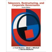 Takeovers, Restructuring, and Corporate Governance by J. Fred Weston