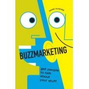 Buzzmarketing by Mark Hughes
