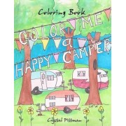 Color Me a Happy Camper by Crystal Pittman