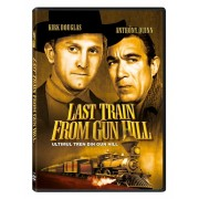 Last Train from Gun Hill:Kirk Douglas,Anthony Quinn - Ultimul tren din Gun Hill (DVD)