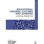 Educational Theories, Cultures and Learning by Harry Daniels