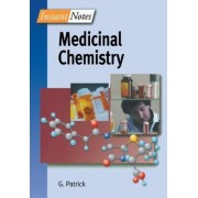 BIOS Instant Notes in Medicinal Chemistry by Graham L. Patrick