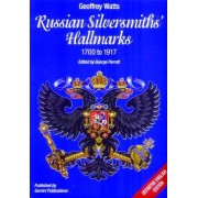 Russian Silversmiths' Hallmarks: 1700 to 1917