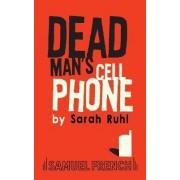 Dead Man's Cell Phone by Sarah Ruhl