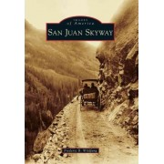 San Juan Skyway by Frederic B Wildfang