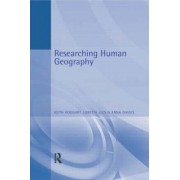 Researching Human Geography by Keith Hoggart