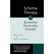Schema Therapy for Borderline Personality Disorders by Arnoud Arntz