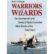 Warriors and Wizards by Martin J. Bollinger