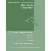 AP Study Guide for a History of Western Society Since 1300 by University John P McKay