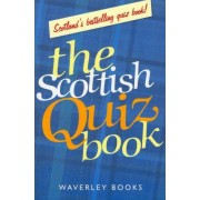 The Scottish Quiz Book by Waverley Books