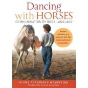 Dancing with Horses by Klaus Ferdinand Hempfling