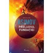 Preludiul fundatiei - Asimov