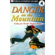 DK Readers L4: Danger on the Mountain by Andrew Donkin