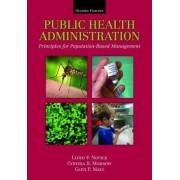 Public Health Administration by Lloyd F. Novick