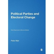 Political Parties and Electoral Change by Peter Mair