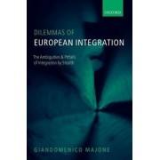 Dilemmas of European Integration by Giandomenico Majone