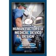 Handbook of Human Factors in Medical Device Design by Matthew Bret Weinger