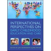 International Perspectives on Early Childhood Education and Care by Jan Georgeson