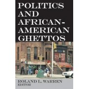 Politics and African-American Ghettos by Roland L. Warren