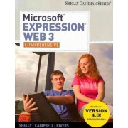 Microsoft Expression Web 3 by Gary B Shelly