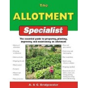 The Allotment Specialist by Alan Bridgewater