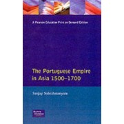 The Portuguese Empire in Asia, 1500-1700 by Professor Department of History Centre for India and South Asia Sanjay Subrahmanyam