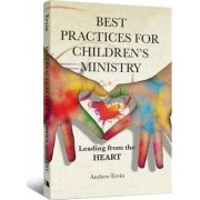 Best Practices for Children's Ministry by Andrew Ervin