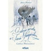 O istorie secreta a Tarii Vampirilor 1 - Cartea Pricoliciului - Adina Popescu