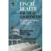 Fiscal Health for Local Governments by Beth Walter Honadle