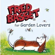 Fred Basset for Garden Lovers by Alex Graham