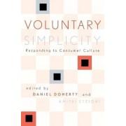 Voluntary Simplicity by Daniel Doherty