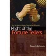 Plight of the Fortune Tellers by Riccardo Rebonato