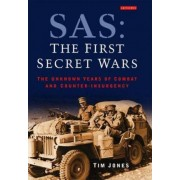 SAS: The First Secret Wars by Tim Jones