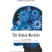 The Human Machine - Secrets of Success by Clockwork Content