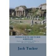 Innocents Return Abroad by Jack Tucker