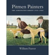 Pitmen Painters by William Feaver