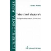 Infractiuni Electorale - Jurisprudenta Rezumata Si Comentata - Teodor Manea