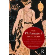 The Philosopher S New Clothes: The Theaetetus, the Academy, and Philosophy S Turn Against Fashion