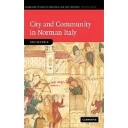 City and Community in Norman Italy by Paul Oldfield