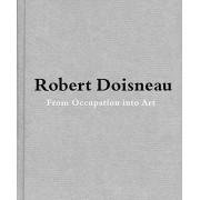 Robert Doisneau by Jean-Francois Chevrier