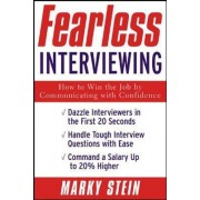 Fearless Interviewing by Marky Stein