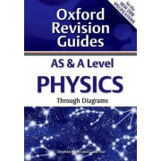 AS and A Level Physics Through Diagrams by Stephen Pople