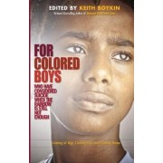 For Colored Boys Who Have Considered Suicide When the Rainbow Is Still Not Enough by Keith Boykin