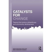Catalysts for Change by Maria Martinez-Cosio