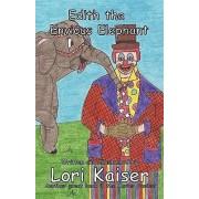 Edith the Envious Elephant by Lori Kaiser