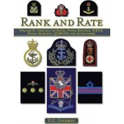 Insignia of Royal Naval Ratings, WRNS, Royal Marines, QARNNS and Auxiliaries Rank and Rate: v. II by E. C. Coleman