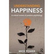 Understanding Happiness by Mick Power